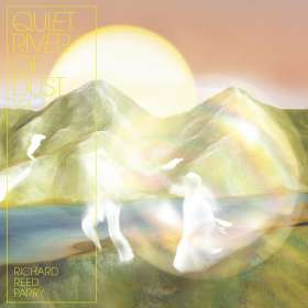 Richard Reed Parry (geb. 1977): Quiet River Of Dust Vol.1, CD