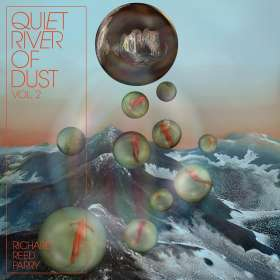 Richard Reed Parry (geb. 1977): Quiet River Of Dust Vol.2, CD