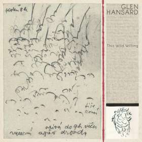 Glen Hansard: This Wild Willing, CD