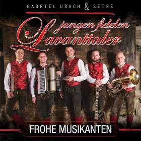 Gabriel Urach & Seine Jungen Fidelen Lavanttaler: Frohe Musikanten, CD