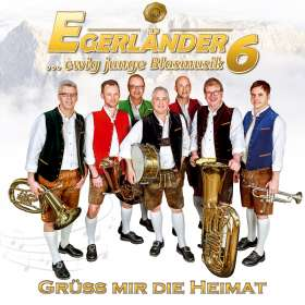 Egerländer6: Grüá mir die Heimat, CD