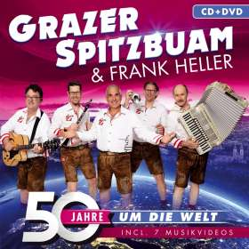Frank Grazer Spitzbuam & Heller: 50 Jahre um die Welt, CD