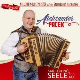 Aleksander Pacek: Mach deine Seele frei-Instrumental, CD