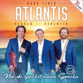 Atlantis: Nur du sprichst meine Sprache, CD
