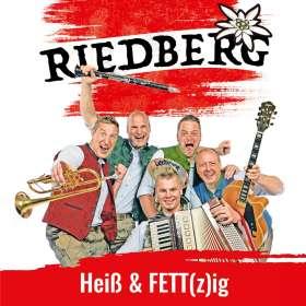 Riedberg: Heiß & FETT(z)ig, CD