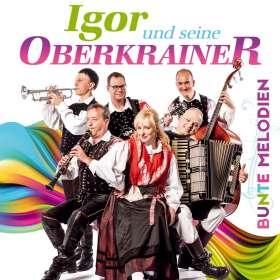 Igor Und Seine Oberkrainer: Bunte Melodien, CD