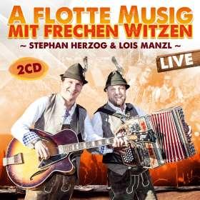 Stephan Herzog & Lois Manzl: A flotte Musig mit frechen Witzen-Live, 2 CDs