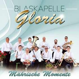 Blaskapelle Gloria: Mährische Momente, CD