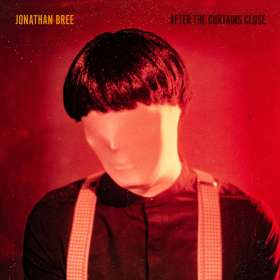 Jonathan Bree: After The Curtains Close, CD