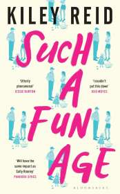 Kiley Reid: Such a Fun Age, Buch