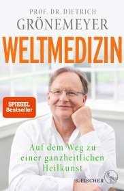 Dietrich Grönemeyer: Weltmedizin, Buch