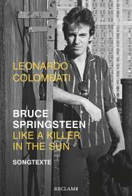 Leonardo Colombati: Bruce Springsteen - Like a Killer in the Sun, Buch