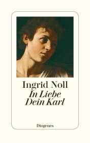 Ingrid Noll: In Liebe Dein Karl, Buch