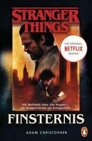 Adam Christopher: Stranger Things: Finsternis - DIE OFFIZIELLE DEUTSCHE AUSGABE - ein NETFLIX-Original, Buch