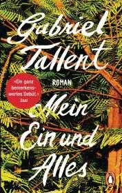 Gabriel Tallent: Mein Ein und Alles, Buch