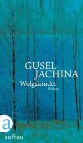 Gusel Jachina: Wolgakinder, Buch