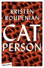 Kristen Roupenian: Cat Person, Buch