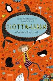 Alice Pantermüller: Mein Lotta-Leben 15. Wer den Wal hat, Buch