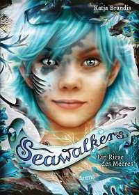 Katja Brandis: Seawalkers (4). Ein Riese des Meeres, Buch