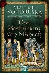 Vlastimil Vondruska: Das Bestiarium von Mähren, Buch