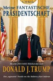 Alec Baldwin: Meine fantastische Präsidentschaft, Buch