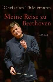 Christian Thielemann: Meine Reise zu Beethoven, Buch