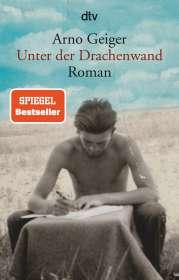 Arno Geiger: Unter der Drachenwand, Buch