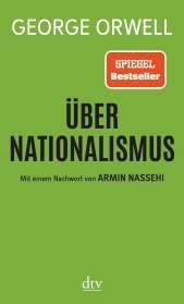 George Orwell: Über Nationalismus, Buch