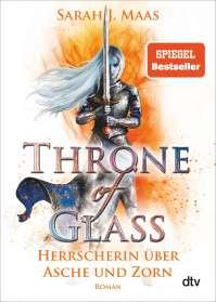 Sarah J. Maas: Throne of Glass 7 - Herrscherin über Asche und Zorn, Buch