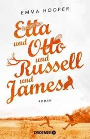 Emma Hooper: Etta und Otto und Russell und James, Buch