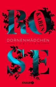 Karen Rose: Dornenmädchen, Buch