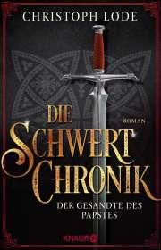 Christoph Lode: Die Schwertchronik, Buch