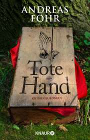 Andreas Föhr: Tote Hand, Buch