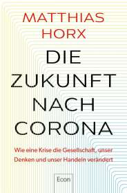 Matthias Horx: Die Zukunft nach Corona, Buch