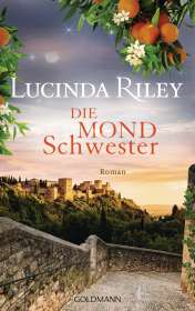 Lucinda Riley: Die Mondschwester, Buch