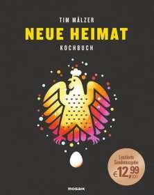 Tim Mälzer: Neue Heimat, Buch