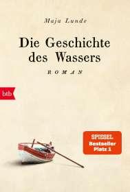 Maja Lunde: Die Geschichte des Wassers, Buch