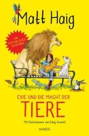 Matt Haig: Evie und die Macht der Tiere, Buch