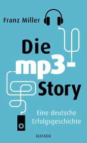 Franz Miller: Die mp3-Story, Buch
