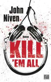 John Niven: Kill 'em all, Buch