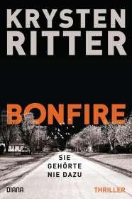 Krysten Ritter: Bonfire - Sie gehörte nie dazu, Buch