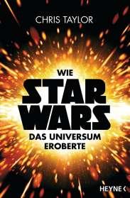 Chris Taylor: Wie Star Wars das Universum eroberte, Buch