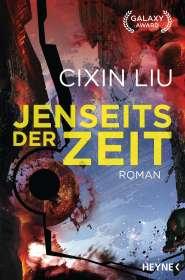 Cixin Liu: Jenseits der Zeit, Buch