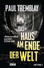Paul Tremblay: Das Haus am Ende der Welt, Buch