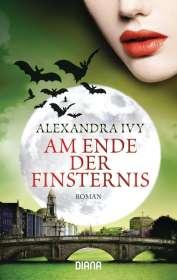 Alexandra Ivy: Am Ende der Finsternis, Buch