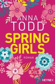 Anna Todd: Spring Girls, Buch