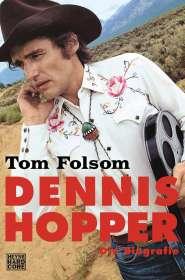 Tom Folsom: Dennis Hopper, Buch