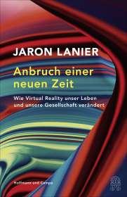 Jaron Lanier: Anbruch einer neuen Zeit, Buch