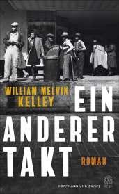 William Melvin Kelley: Ein anderer Takt, Buch