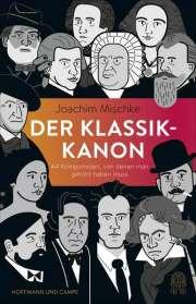 Joachim Mischke: Der Klassik-Kanon, Buch